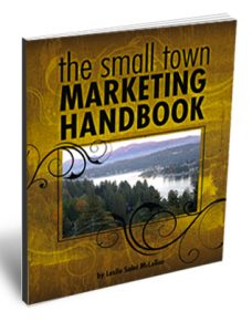 Small Town Marketing Handbook - Leslie McLellan